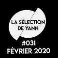 La Selection de Yann #031 Fevrier 2020