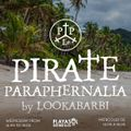 16.09.20 PIRATE PARAPHERNALIA - LOOKA BARBI