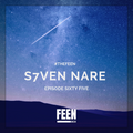 S7ven Nare #TheFeen #FridayFix (Episode 065)