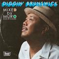 DJ Muro - Diggin' Brunswick