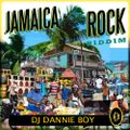 DJ DANNIE BOY_JAMAICA ROCK RIDDIM (2020)