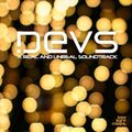 DEVS - a real & unreal soundtrack
