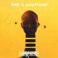 This Is Amapiano 2