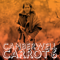 Camberwell Carrot 6 - Jonny Cuba and Pete Williams