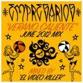 """Empresarios present """"Verano Caliente Mix"""""""