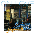ON LOVE mixed by Laidback exclusive Japanese R&B