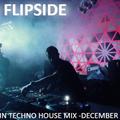 Flipside - Jackin Techno House Mix -December 2020