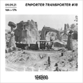 Emporter / Transporter #18 w/ GareSud