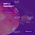 Guest Mix 129 - Deep लोणी Frequency [23-12-2017]