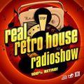 Real Retro house Radio show By Dj Tone ( 110 )
