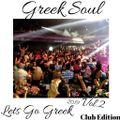 Greek Soul - Lets Go Greek 2019 Vol. 2 - Club Edition