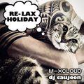 RE-LAX HOLIDAY pt.2 - DJ CAUJOON