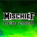 MISCHIEF - DECEMBER 2020