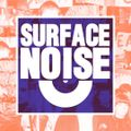 'Surface Noise' 09