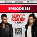 SEXY BY NATURE RADIO 281 - Sunnery James & Ryan Marciano