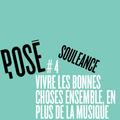 POSÉ #4 - Souleance, duo de producteurs