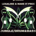 RAGGA D&B - Legalise & Make It Free
