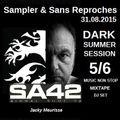 "RADIO S&SR Transmission n°975 -- 31.08.2015 (DARK SUMMER SESSION 5/6 - S&SR Special Guest ""SA 42"""
