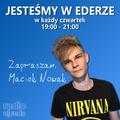 JESTEŚMY W EDERZE x Maciek Nowak x radiospacja [09-04-2020]