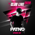 PΛT.NØ. - CLUB LIVE 2020 (EPISODE 001)