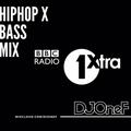 @DJOneF @1Xtra HipHop x Bass Mix - BBC Radio 1Xtra