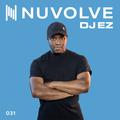 DJ EZ presents NUVOLVE radio 031