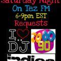 Tez FM Saturday Night May 1st 2021