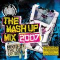 The Mash Up Mix 2007 - Mixed by The Cut Up Boys (mix 1)