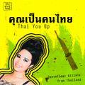 Thai You Up - Dancefloor Killers from Thailand