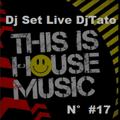 Dj Set Live House Italia DjTato June 2021 N° #17