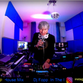 DJ Fopp In The House Mix - 12/03/21