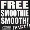 Roc Raida – Free Smoothie Smooth! (Part 1)