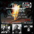 Time Machine Ep. #9 , 02-02-2018 (Jk Lloyd)