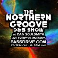The Northern Groove Show April 8th 2020 with Dan Soulsmith @BASSDRIVE.COM