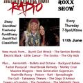 The ROXX Show Hard Rock Hell Radio 11 june SleazyGlamMetalTrashedupBluesyPunkRockN'Roll&ClassikRock