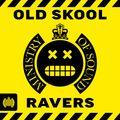 Old Skool Ravers (CD3)   Ministry of Sound