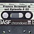 Franco Sciampli dj set Episode #22