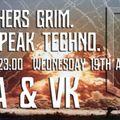 VK - Brothers Grim Aug 20 - Acid Techno