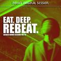 EAT. DEEP. REBEAT. | LOCKED DOWN VOL. VI | HOUSE MIX
