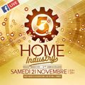 Home Industry - 5eme Anniversaire - Will Turner - 21.11.2020