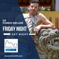 Mountain Chill Friday Night Get Right (Episode 210108)