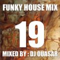 Funky House Mix 19