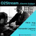 Fernando Lagreca [Live set] @ O2 STREAM