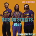 Hits On Streets Vol 9 [...Official Audio Mixtape...] (Gengetone Edition) - Sparks The Deejay
