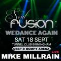 MIKE MILLRAIN @ Soul Fusion Sat 18th September 2021
