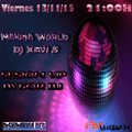 Makina World 3.0 x 11 by Dj Xavi S + Sesion Vip Dygor Dj