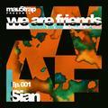 we are friends radio - episode 001: Sian