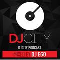DJ EGO- DJCITY PODCAST (LATINO MIX 2017)(CLEAN)
