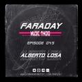 Faraday Music Radio w/ ALBERTO LOSA #045