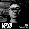 Love.Play Podcast Ft. Rulli Putra